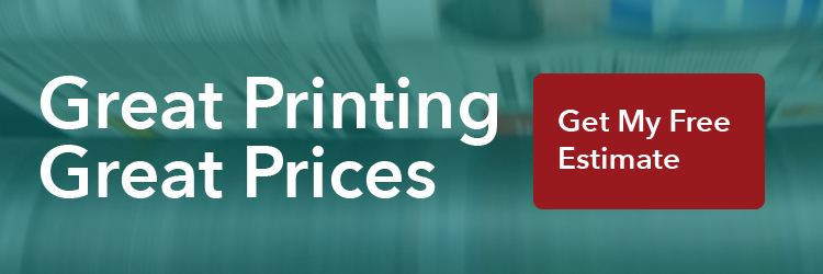 Click here to get a free estimate for great printing at great prices